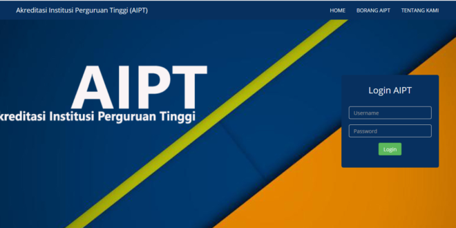Aplikasi Akreditasi Institusi Perguruan Tinggi ( AIPT )